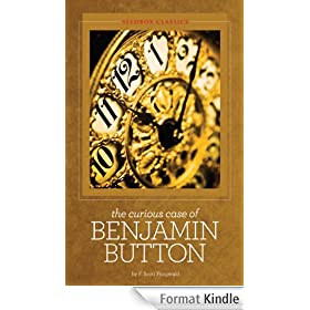 The Curious Case of Benjamin Button and Other Tales of the Jazz Age [Illustrated] (English Edition)