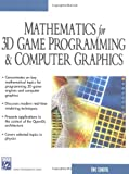 Mathematics for 3D Game Programming & Computer Graphics (Charles River Media Game Development) (1584500379) by Eric Lengyel