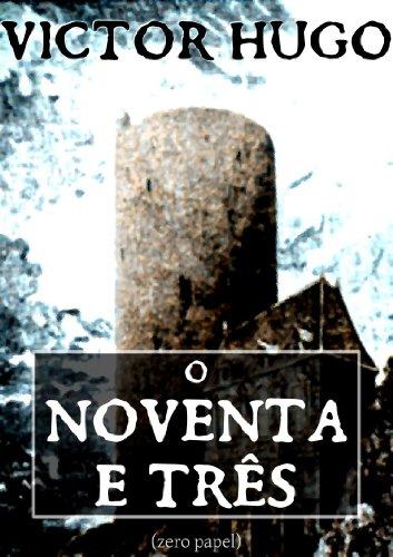 Victor Hugo - O noventa e três