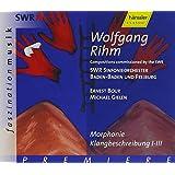 Wolfgang Rihm: Morphonie, Klangbeschreibung 1-3