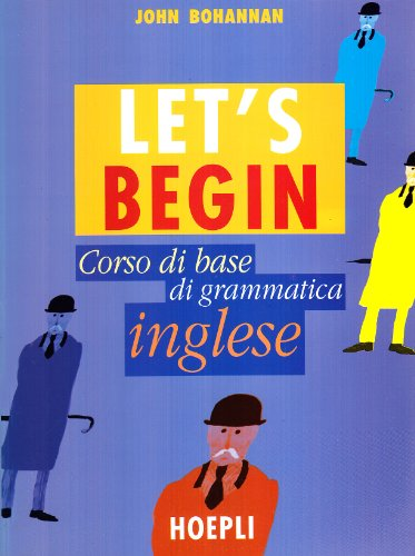 Let's begin. Corso di base di grammatica inglese