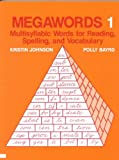 img - for Megawords 1: Multisyllabic Words for Reading, Spelling, and Vocabulary book / textbook / text book