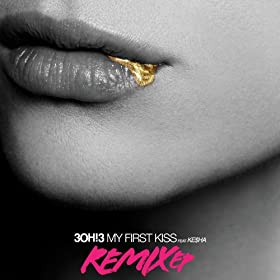 My First Kiss (Feat. Ke$ha) [Remix EP] [+Video] [+Digital Booklet]