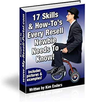 17 skills and how-to's every resell newbie needs to know.includes pictures and examples - guei fong chen