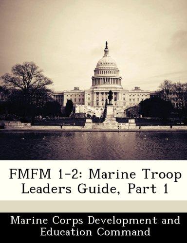 FMFM 1-2: Marine Troop Leaders Guide, Part 1
