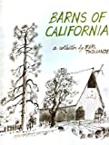 Barns of California: A Collection by Earl Thollander (0910312028) by Earl Thollander