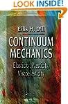 Continuum Mechanics: Elasticity, Plas...