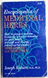 Encyclopedia of Medicinal Herbs, With the Herb-O-Matic Locator Index (An Arc book)