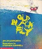 Old Black Fly (0590463616) by Jim Aylesworth