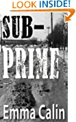 Sub-Prime (The Love In A Hopeless Place Collection Book 1)