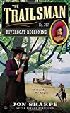 img - for The Trailsman #397: Riverboat Reckoning book / textbook / text book