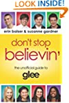 Don't Stop Believin': The Unofficial...