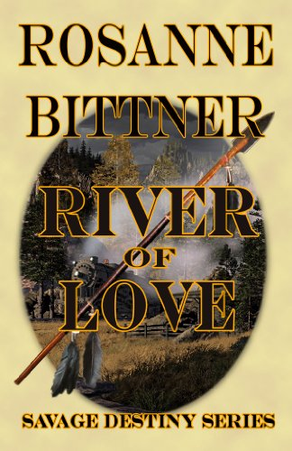 Rosanne Bittner - River of Love