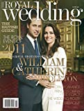 img - for ROYAL WEDDING British Guide to The Royal Event of 2011 PRINCE WILLIAM & CATHERINE MIDDLETON book / textbook / text book