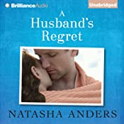 A Husband's Regret: Unwanted, Book 2 | [Natasha Anders]