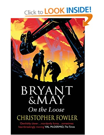 Bryant and May On The Loose - Christopher Fowler