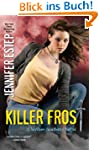 Killer Frost (Mythos Academy Book 6)...
