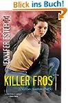 Killer Frost (Mythos Academy Book 6)...