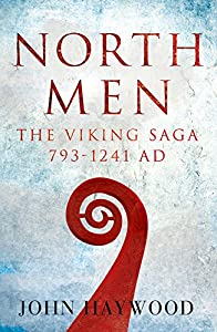 Northmen - The Viking Saga, by John Haywood