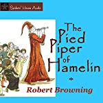 The Pied Piper of Hamelin   Robert Browning