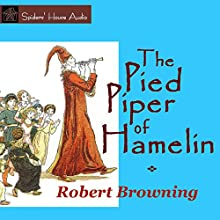 The Pied Piper of Hamelin Audiobook by Robert Browning Narrated by Roy Macready