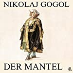 Der Mantel | Nikolaj Gogol