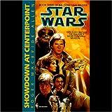Star Wars: The Corellian Trilogy: Showdown at Centerpoint