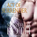 Act of Surrender: Immortal Ops / PSI-Ops, Book 2 Audiobook by Mandy M. Roth Narrated by Mason Lloyd
