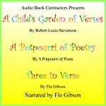 A Child's Garden of Verses / A Potporri of Poetry / Three in Verse | Robert Louis Stevenson