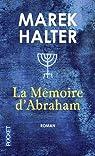 La Mémoire d'Abraham par Halter