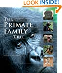 The Primate Family Tree: The Amazing...