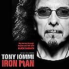 Iron Man: My Journey through Heaven and Hell with Black Sabbath Hörbuch von Tony Iommi Gesprochen von: Bev Bevan