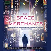 The Space Merchants | [Frederik Pohl, C. M. Kornbluth]