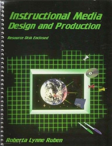 Instructional Media: Design and Production