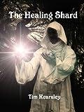 The Healing Shard