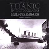 img - for Titanic in Photographs (Titanic Collection) book / textbook / text book