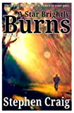 img - for A Star Brightly Burns (Paul Anderson 2) book / textbook / text book