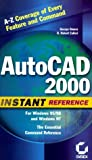 img - for AutoCAD 2000 Instant Reference by George Omura (1999-07-02) book / textbook / text book