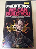 We Can Build You (0879977930) by Philip K. Dick