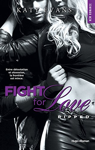 Fight For Love, Tome 5 : Ripped 51QiZwcVLCL