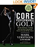 Core Performance Golf: The Revolution...