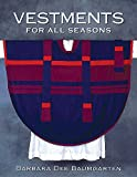 img - for Vestments for All Seasons book / textbook / text book