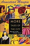 More Tales of the City (0060929383) by Maupin, Armistead