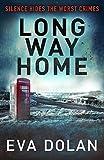 Long Way Home (DI Zigic & DS Ferreira Book 1)