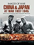 China and Japan at War 1937 - 1945 (I...