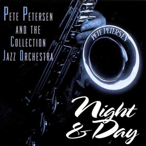 Night & Day by Pete Petersen and The Collection Jazz Orchestra