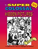 img - for The Super Colossal Book of Hidden Pictures (Vol. 4) book / textbook / text book