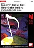 Mel Bay presents Complete Book Jazz Single String Studies (Mel Bay Archive Editions)