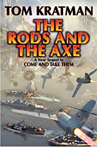 The Rods and the Axe (Carerra) by Tom Kratman