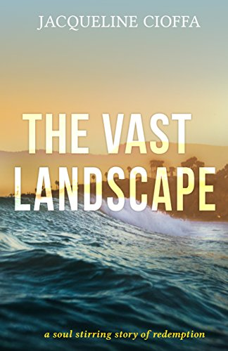 Book: THE VAST LANDSCAPE by Jacqueline Cioffa